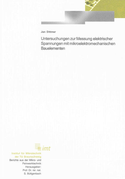 Untersuchungen zur Messung elektrischer Spannungen mit mikroelektromechanischen Bauelementen - Coverbild