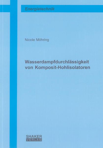 Wasserdampfdurchlässigkeit von Komposit-Hohlisolatoren - Coverbild