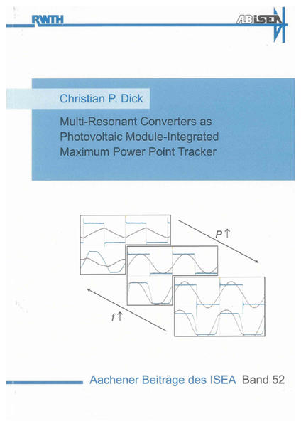 Multi-Resonant Converters as Photovoltaic Module-Integrated Maximum Power Point Tracker - Coverbild