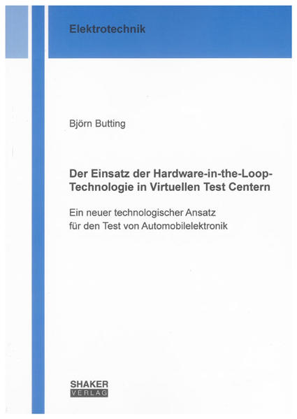 Der Einsatz der Hardware-in-the-Loop-Technologie in Virtuellen Test Centern - Coverbild