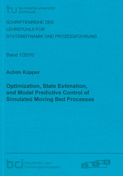 Optimization, State Estimation, and Model Predictive Control of Simulated Moving Bed Processes - Coverbild