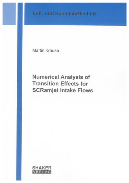 Numerical Analysis of Transition Effects for SCRamjet Intake Flows - Coverbild