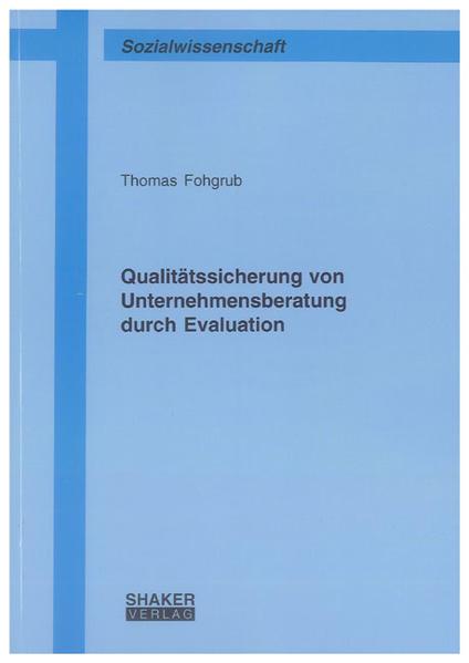 Qualitätssicherung von Unternehmensberatung durch Evaluation - Coverbild