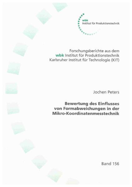 Bewertung des Einflusses von Formabweichungen in der Mikro-Koordinatenmesstechnik - Coverbild
