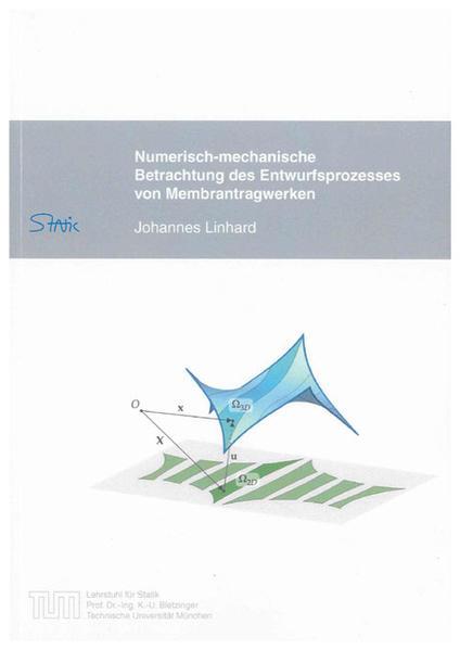 Numerisch-mechanische Betrachtung des Entwurfsprozesses von Membrantragwerken - Coverbild