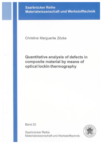 Quantitative analysis of defects in composite material by means of optical lockin thermography - Coverbild