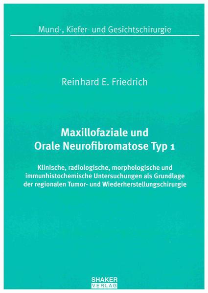 Maxillofaziale und Orale Neurofibromatose Typ 1 - Coverbild