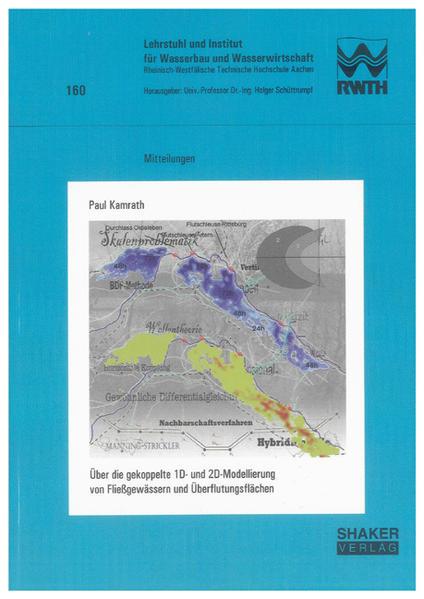 Über die gekoppelte 1D- und 2D-Modellierung von Fließgewässern und Überflutungsflächen - Coverbild