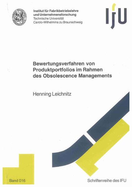 Bewertungsverfahren von Produktportfolios im Rahmen des Obsolescence Managements - Coverbild