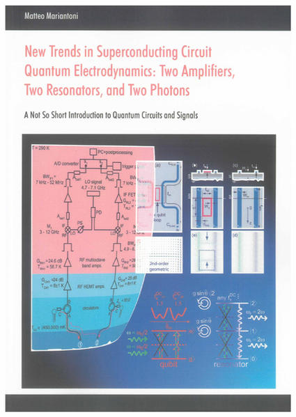New Trends in Superconducting Circuit Quantum Electrodynamics: Two Amplifiers, Two Resonators, and Two Photons - Coverbild