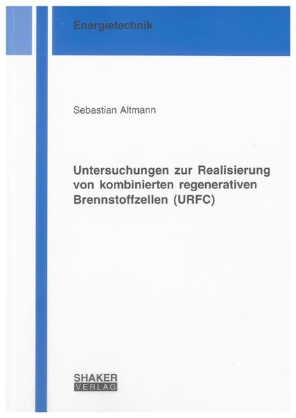 Untersuchungen zur Realisierung von kombinierten regenerativen Brennstoffzellen (URFC) - Coverbild