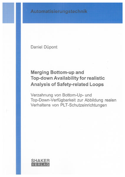 Merging Bottom-up and Top-down Availability for realistic Analysis of Safety-related Loops - Coverbild