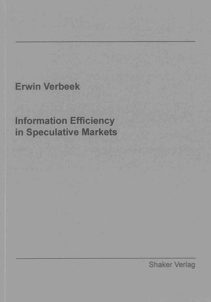 Information Efficiency in Speculative Markets - Coverbild
