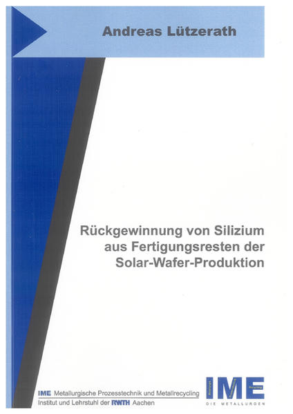 Rückgewinnung von Silizium aus Fertigungsresten der Solar-Wafer-Produktion - Coverbild