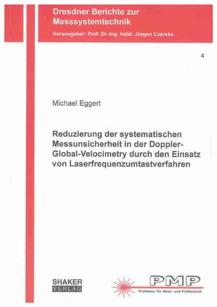 Reduzierung der systematischen Messunsicherheit in der Doppler-Global-Velocimetry durch den Einsatz von Laserfrequenzumtastverfahren - Coverbild