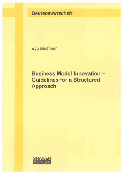 Business Model Innovation – Guidelines for a Structured Approach - Coverbild