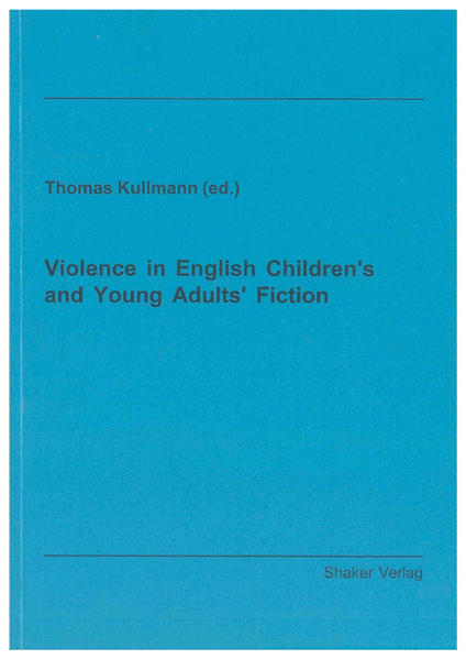 Violence in English Children's and Young Adults' Fiction - Coverbild