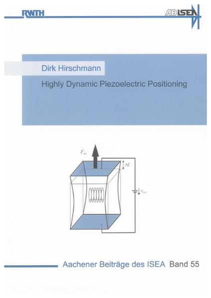 Highly Dynamic Piezoelectric Positioning - Coverbild