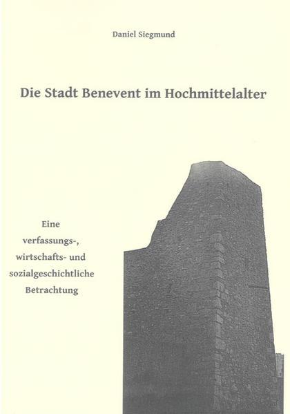 Die Stadt Benevent im Hochmittelalter - Coverbild