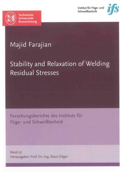 Stability and Relaxation of Welding Residual Stresses - Coverbild