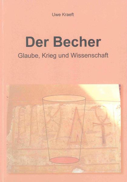 Der Becher – Glaube, Krieg und Wissenschaft - Coverbild