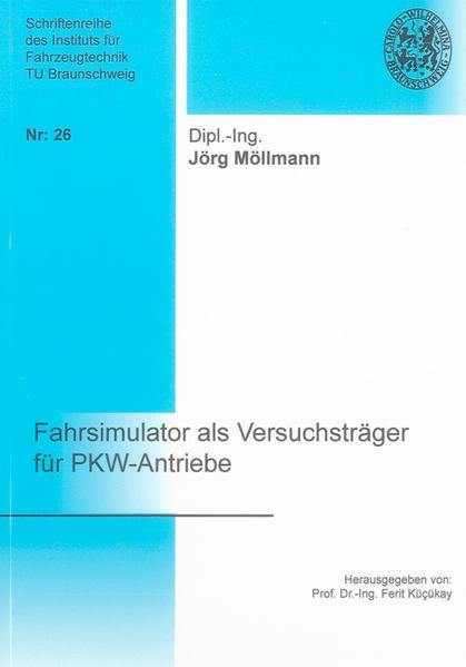 Fahrsimulator als Versuchsträger für PKW-Antriebe - Coverbild