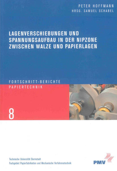 Lagenverschiebungen und Spannungsaufbau in der Nipzone zwischen Walze und Papierlagen - Coverbild