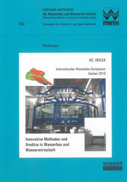 40. IWASA Internationales Wasserbau-Symposium Aachen 2010 - Coverbild