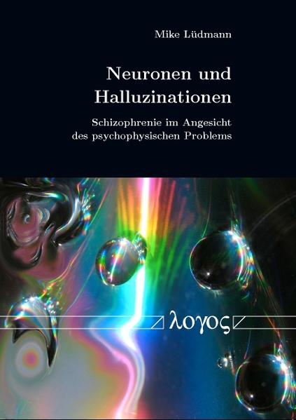 Neuronen und Halluzinationen - Coverbild