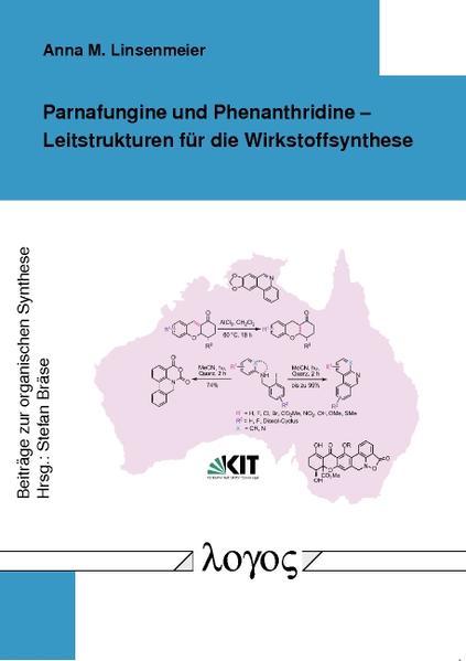 Parnafungine und Phenanthridine --Leitstrukturen für die Wirkstoffsynthese - Coverbild