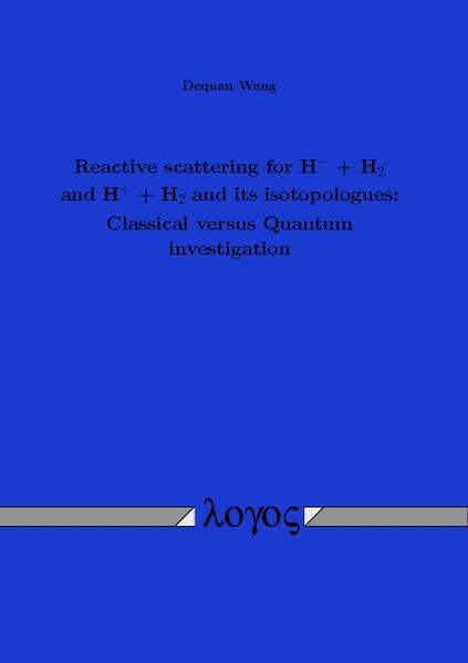 Reactive scattering for H^-+ H_2and H^++ H_2and its isotopologues - Coverbild