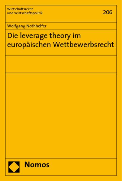 Die leverage theory im europäischen Wettbewerbsrecht - Coverbild