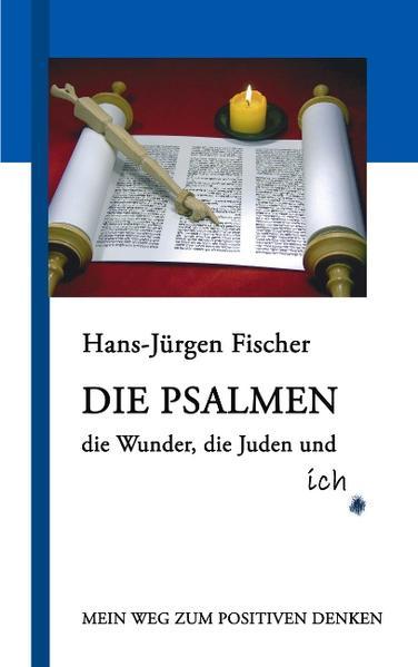 Die Psalmen, die Wunder, die Juden und ich - Coverbild