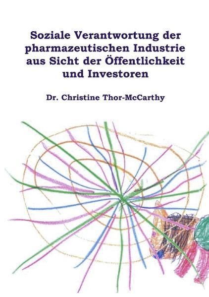 Soziale Verantwortung der pharmazeutischen Industrie aus Sicht der Öffentlichkeit und Investoren - Coverbild
