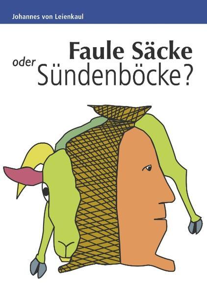 Faule Säcke oder Sündenböcke? - Coverbild