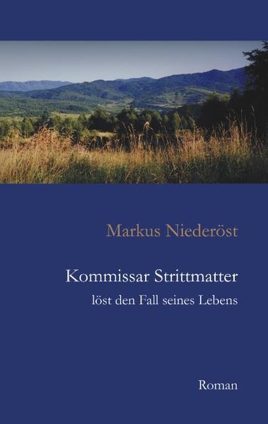 Kommissar Strittmatter löst den Fall seines Lebens - Coverbild