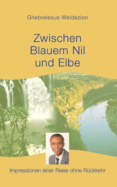 Zwischen Blauem Nil und Elbe - Coverbild