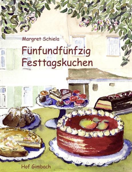 Fünfundfünfzig Festtagskuchen - Coverbild
