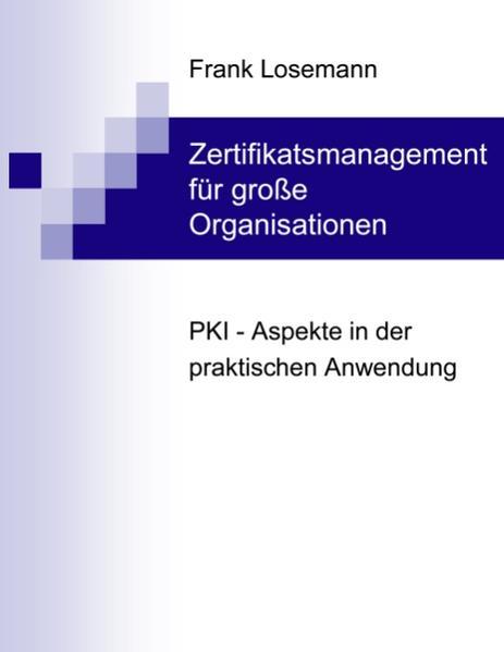 Zertifikatsmanagement für grosse Organisationen - Coverbild