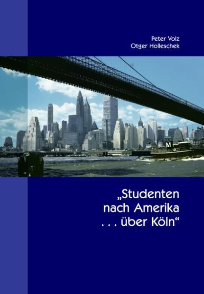 Studenten nach Amerika ... über Köln - Coverbild