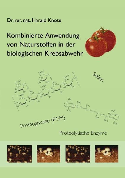 Kombinierte Anwendung von Naturstoffen in der biologischen Krebsabwehr - Coverbild