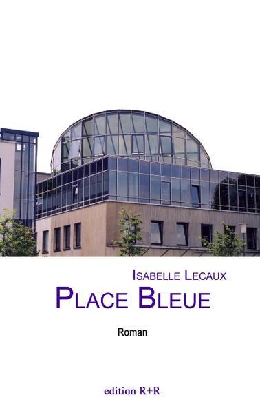 Place Bleue - Coverbild