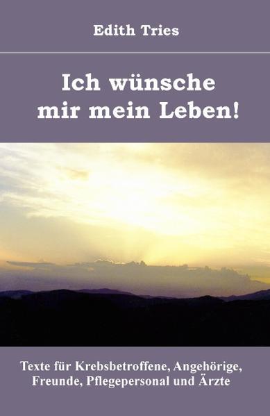 Ich wünsche mir mein Leben! - Coverbild