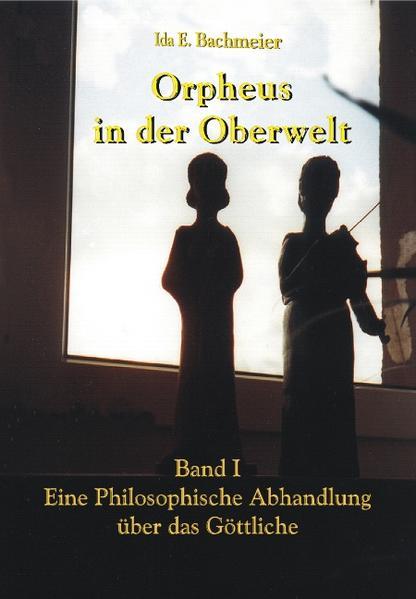 Orpheus in der Oberwelt Band I - Coverbild