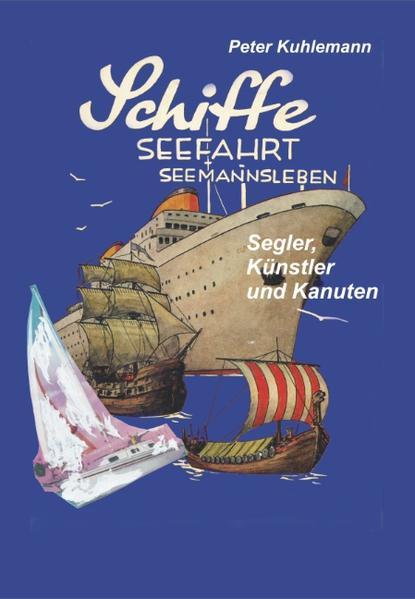 Schiffe, Seefahrt, Seemannsleben - Coverbild