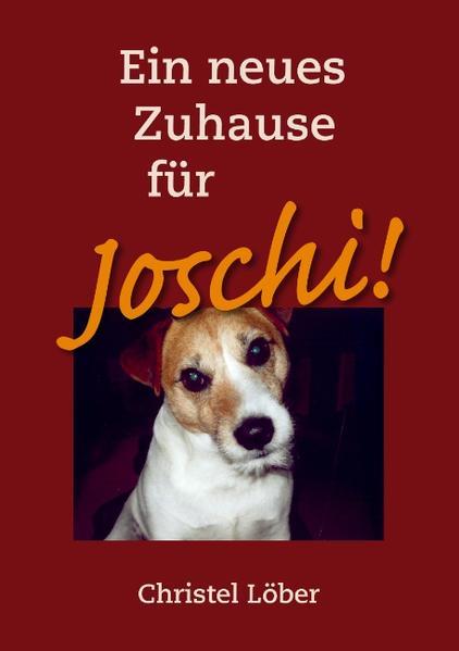 Ein neues Zuhause für Joschi! - Coverbild