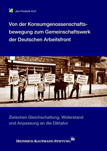 Von der Konsumgenossenschaftsbewegung zum Gemeinschaftswerk der Deutschen Arbeitsfront - Coverbild