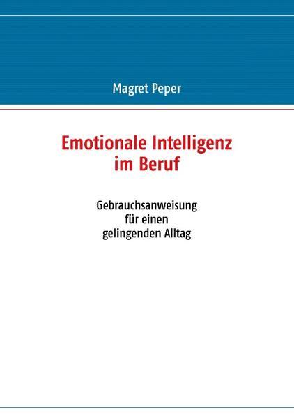 Emotionale Intelligenz im Beruf - Coverbild