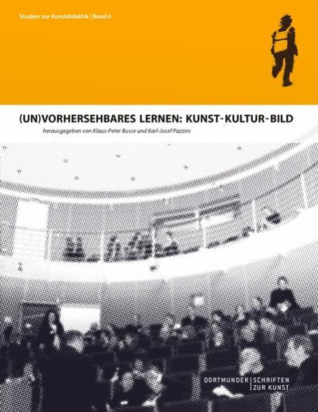 (Un)Vorhersehbares Lernen: Kunst - Kultur - Bild - Coverbild