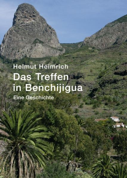 Das Treffen in Benchijigua - Coverbild